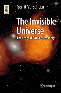 The Invisible Universe – The Story of Radio Astronomy